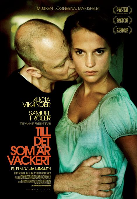 http://www.filmkritikerna.se/wp-content/uploads/2010/11/Till-det-som-%C3%A4r-vackert.png